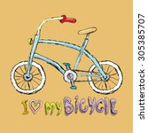 i love my bicycle concept... | Shutterstock .eps vector #305385707