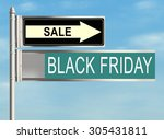 black friday. road sign on the... | Shutterstock . vector #305431811