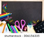 school supplies and blackboard... | Shutterstock . vector #306156335