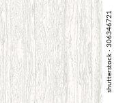 abstract irregular wooden... | Shutterstock .eps vector #306346721