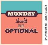 retro typographic poster design ...   Shutterstock .eps vector #306486035