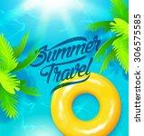 summer travel poster. vector... | Shutterstock .eps vector #306575585