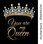 You Are My Queen Poster With...