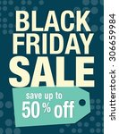 black friday sale sign with up... | Shutterstock .eps vector #306659984