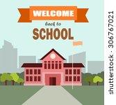 back to school vector. | Shutterstock .eps vector #306767021