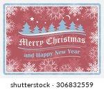 christmas background in retro...   Shutterstock .eps vector #306832559