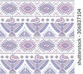 tribal vector seamless pattern...   Shutterstock .eps vector #306837104