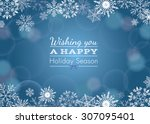 holiday greeting with snowflake ... | Shutterstock .eps vector #307095401