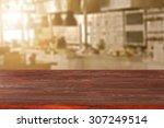 blurred background of kitchen... | Shutterstock . vector #307249514