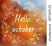 hello  october. template with... | Shutterstock .eps vector #307269131