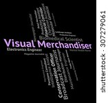 visual merchandiser indicating... | Shutterstock . vector #307279061