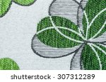embroidery of green leaf on... | Shutterstock . vector #307312289