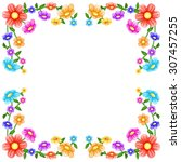 colorful flowers frame | Shutterstock . vector #307457255