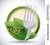 healthy food design  vector... | Shutterstock .eps vector #307457531