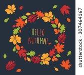 autumnal round frame. wreath of ... | Shutterstock . vector #307464167