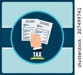 tax concept design  vector... | Shutterstock .eps vector #307499741