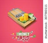 Money Trap. Business Trap...