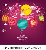 mid autumn festival vector... | Shutterstock .eps vector #307654994