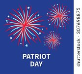 patriot day three fireworks... | Shutterstock .eps vector #307698875