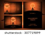 set of flyers for halloween... | Shutterstock .eps vector #307719899