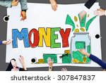 money currency economy banking... | Shutterstock . vector #307847837