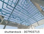 structure of steel roof frame... | Shutterstock . vector #307903715
