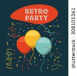 retro party design  vector... | Shutterstock .eps vector #308101361
