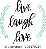 Live Laugh Love Hand Lettered...