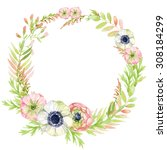 watercolor wreath frame with... | Shutterstock . vector #308184299