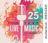 music poster with microphone on ... | Shutterstock .eps vector #308341835