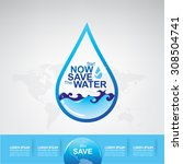save water concept | Shutterstock .eps vector #308504741
