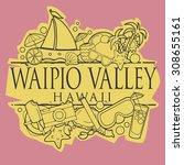 waipio valley  hawaii beach... | Shutterstock .eps vector #308655161