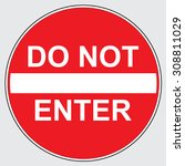 Do Not Enter Street Sign