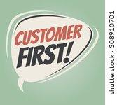 customer first retro cartoon...   Shutterstock .eps vector #308910701
