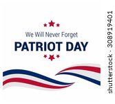 we will never forget. 9 11... | Shutterstock .eps vector #308919401