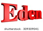 3d eden text on white background | Shutterstock . vector #309309041