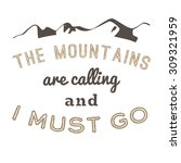 29 the mountains vintage retro... | Shutterstock .eps vector #309321959