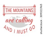 26 the mountains vintage retro... | Shutterstock .eps vector #309321965