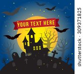 scary halloween concept... | Shutterstock .eps vector #309371825