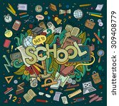 school cartoon hand lettering... | Shutterstock .eps vector #309408779