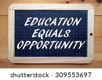 the phrase education equals... | Shutterstock . vector #309553697