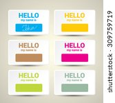 hello my name is... name tag... | Shutterstock .eps vector #309759719