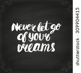 conceptual handwritten phrase... | Shutterstock .eps vector #309904415