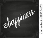 conceptual handwritten phrase... | Shutterstock .eps vector #309904595