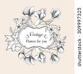 vintage card with magnolia... | Shutterstock .eps vector #309997325