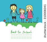 back to school. parents are a... | Shutterstock .eps vector #310008341