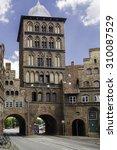 Burgtor Gate Tower  Luebeck ...