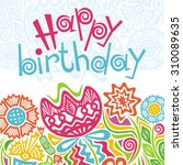 happy birthday greeting card... | Shutterstock .eps vector #310089635