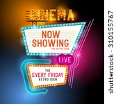 cinema vector sign with glowing ... | Shutterstock .eps vector #310155767