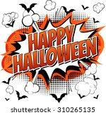 happy halloween   comic book... | Shutterstock .eps vector #310265135